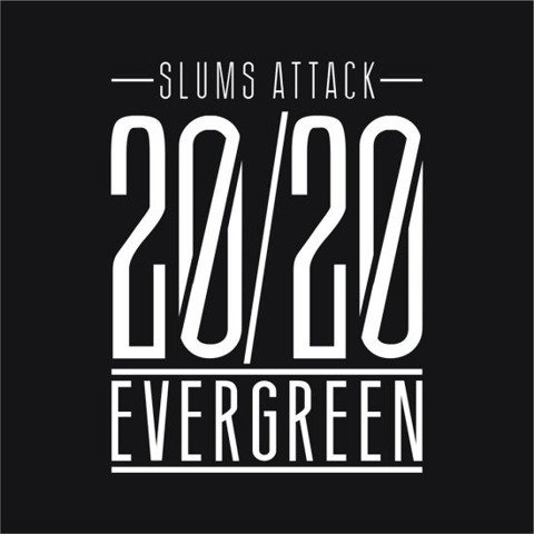 Slums Attack-20/20 Evergreen 2CD