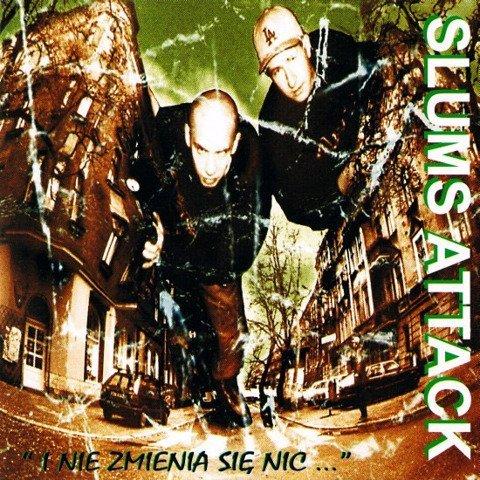 Slums Attack-I Nie Zmienia Się Nic CD