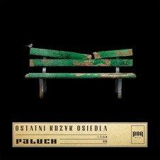 "PALUCH-""OSTATNI KRZYK OSIEDLA"" CD"